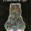 EL LABERINTO DE NOÉ, Esteban Gutiérrez Gómez