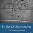 EN DÍAS IDÉNTICOS A NUBES, Ana Pérez Cañamares