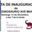 Inauguramos EL DINOSAURIO Ave María
