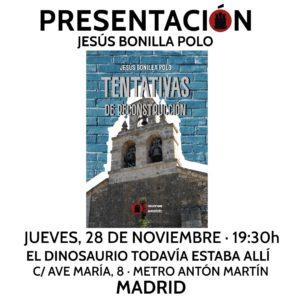 """Jesús Bonilla presenta """"TENTATIVAS"""""""
